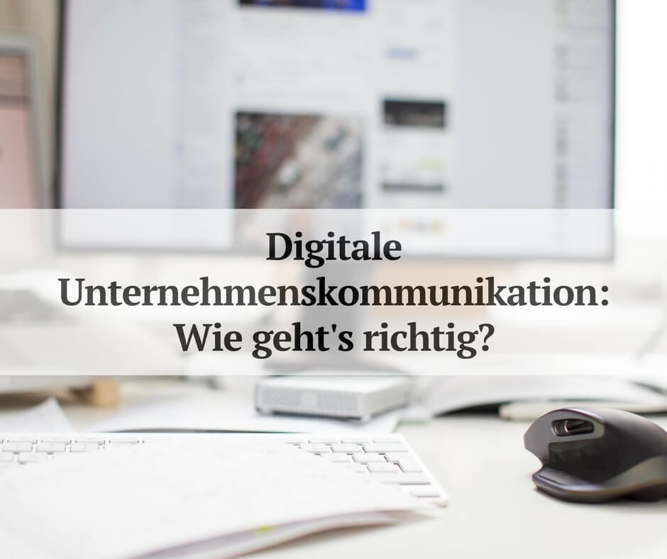 Herausforderungen digitaler Unternehmenskommunikation