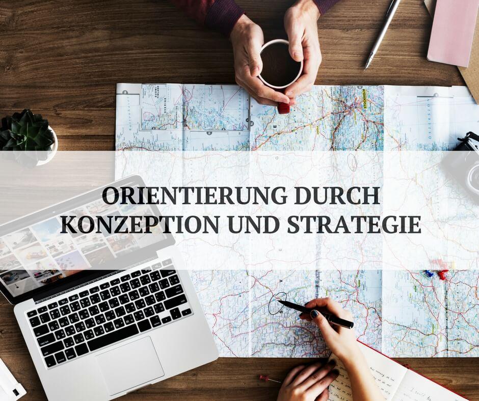 Konzeption und Strategie bieten Orientierung im Social Web