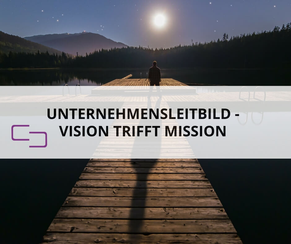 So entwickelst du dein Mission Statement - KEEN COMMUNICATION