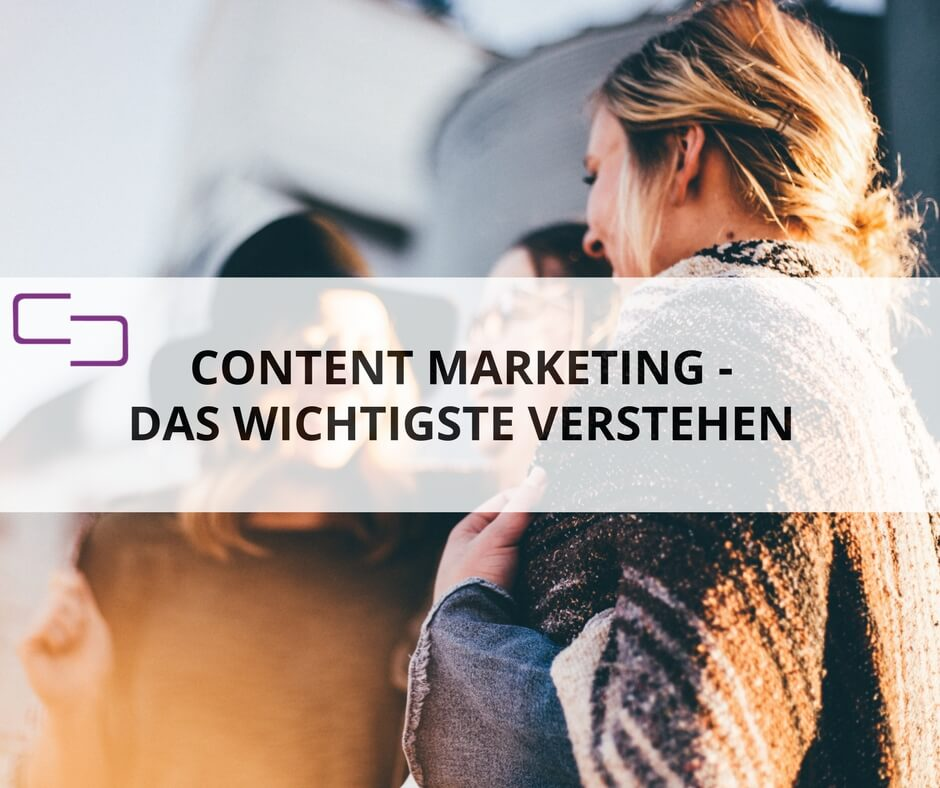 Was ist das Wichtigste um Content Marketing zu verstehen? - keen communication