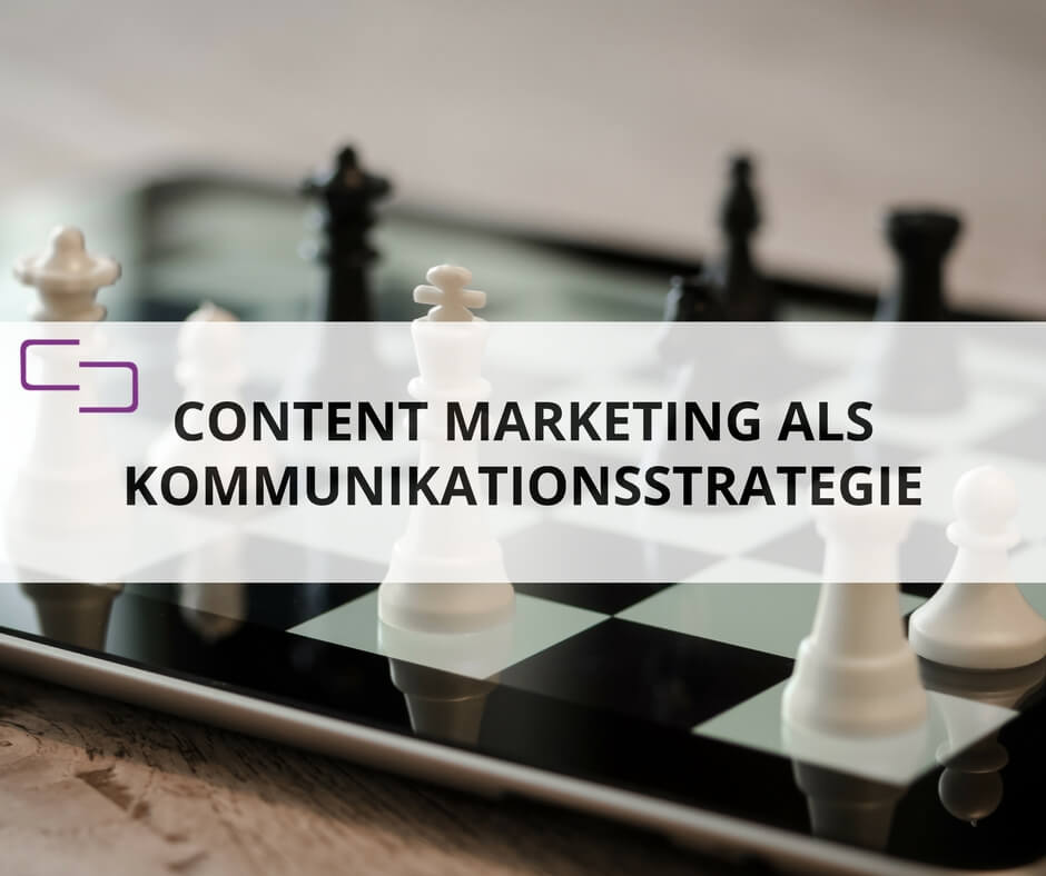 Content Marketing ist eine interdisziplinäre Kommunikationsstrategie - KEEN COMMUNICATION