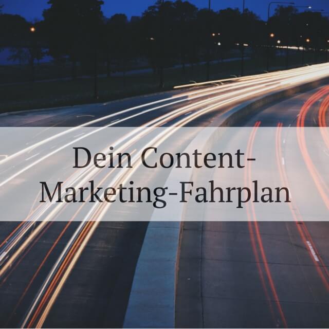 dein content-marketing-fahrplan