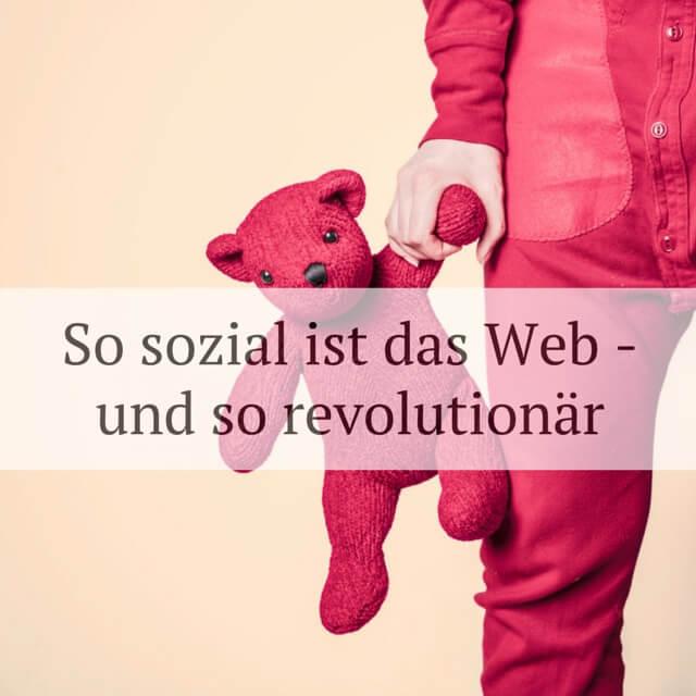 Was macht das Social Web zur Revolution?