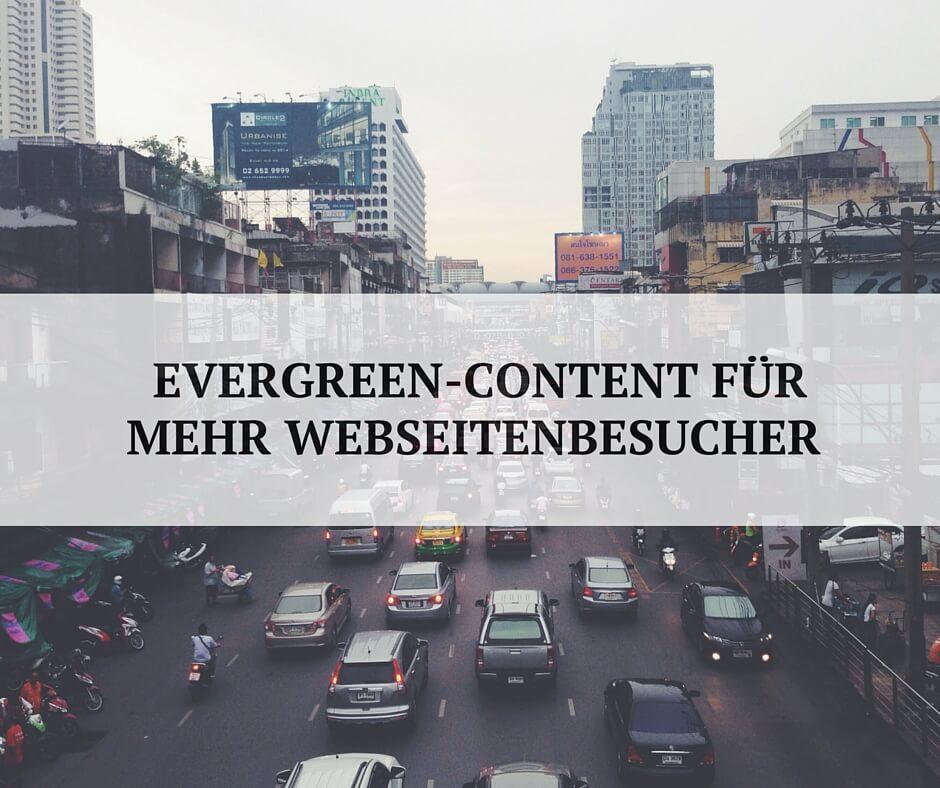 Mehr Webseitenbesucher durch Evergreen-Content