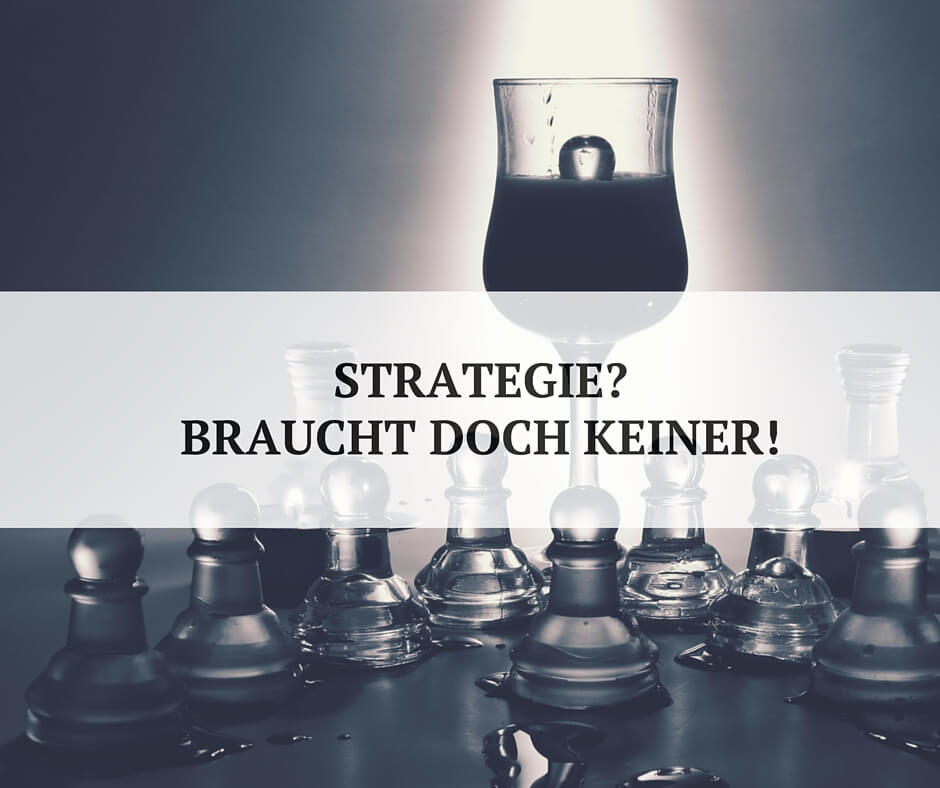 Wozu Kommunikationsstrategie?