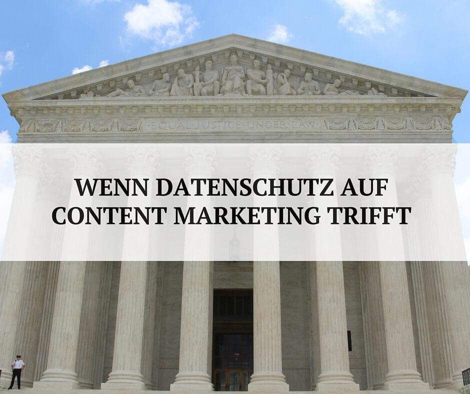 Datenschutz im Content Marketing ist möglich