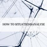 Warum die Situationsanalyse das Fundament deines Konzeptes ist - und wie du's angehst