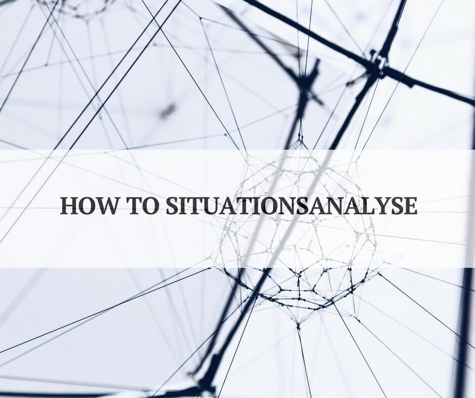 Situationsanalyse im KOmmunikationskonzept - so geht's