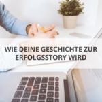 Der ultimative Storytelling-Leitfaden für Unternehmer und Selbstständige