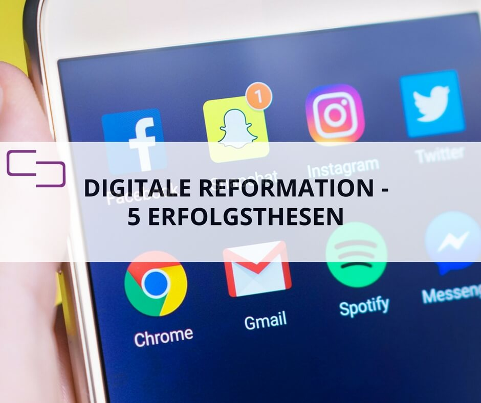 5 Erfolgsthesen für die digitale Reformation #digiform - KEEN COMMUNICATION