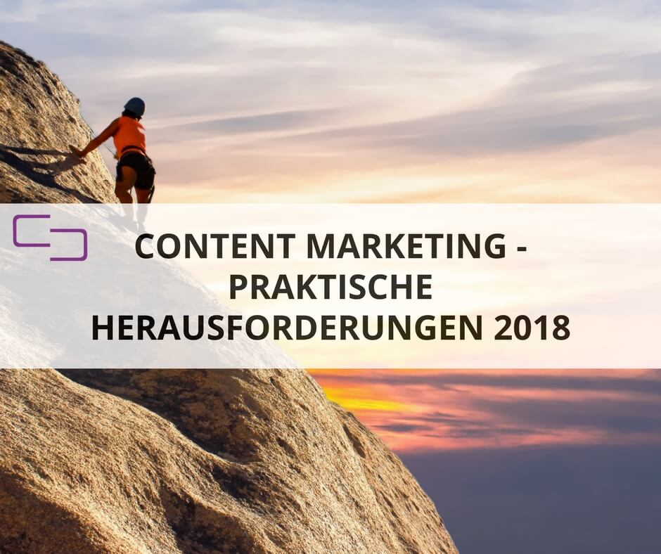 Herausforderungen in der Content Marketing Praxis
