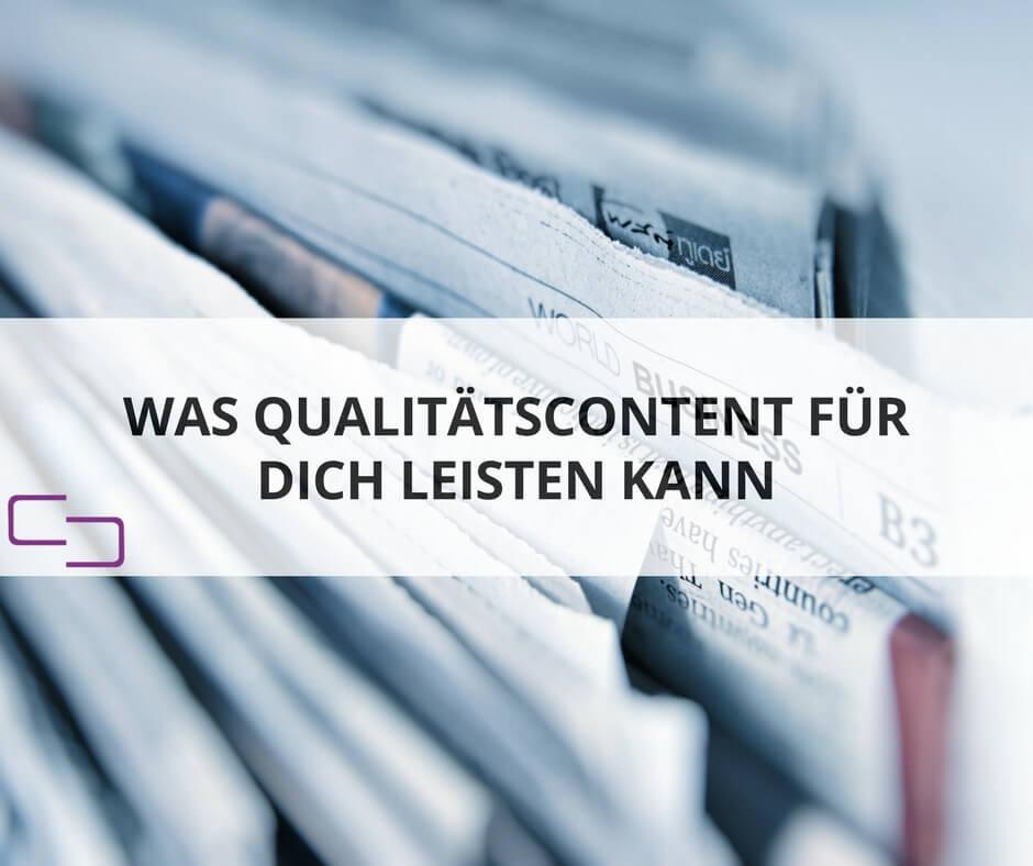 Content-Qualität bedeutet mehr als nur gute Inhalte
